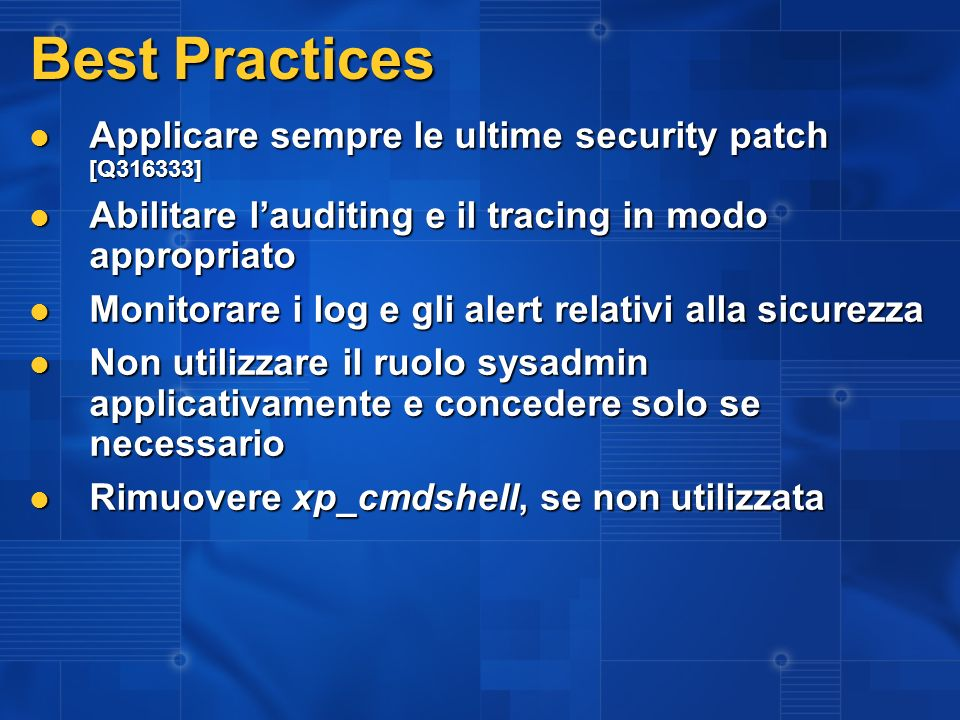 Best Practices Applicare sempre le ultime security patch [Q316333]